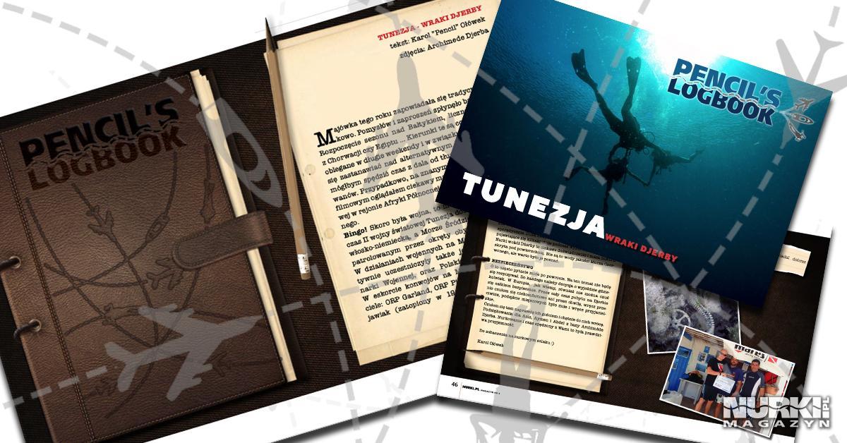 Magazyn Nurki.pl numer 2 Karol Pencil Ołówek Pencil's Logbook Djerba Dżerba Tunezja Nurkowanie wrak wraki nogi w morzu Prenumerata