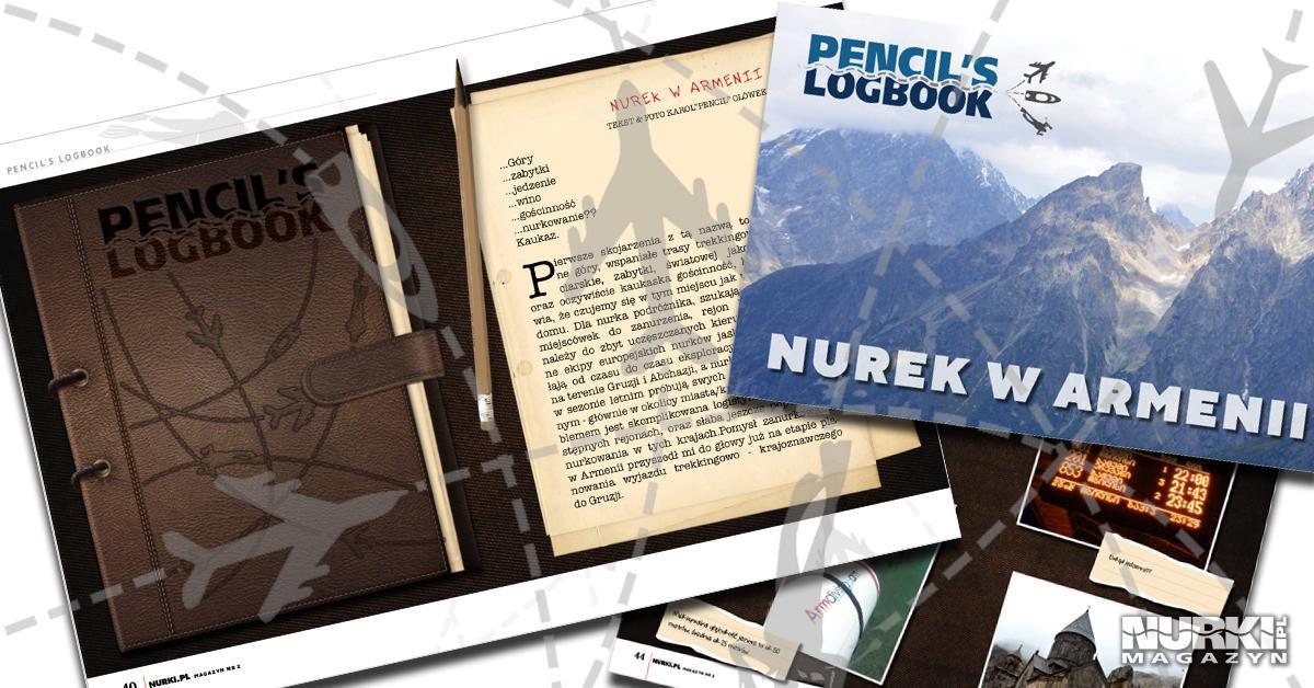 Magazyn Nurki.pl numer 2 Karol Pencil Ołówek Pencil's Logbook Armenia Nurkowanie